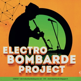 Electro-Bombarde-Project